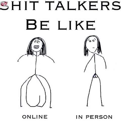 shit talkers